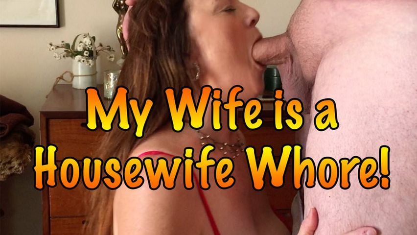 My Wife Is A Housewife Whore